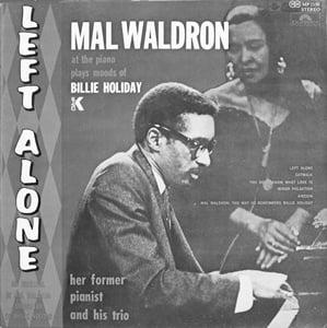 マルウォルドロン作曲の『Left Alone』,1959年作曲